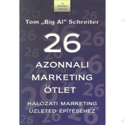 26 azonnali marketing ötlet