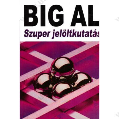 Big Al - szuper jelöltkutatás - szépséghibás