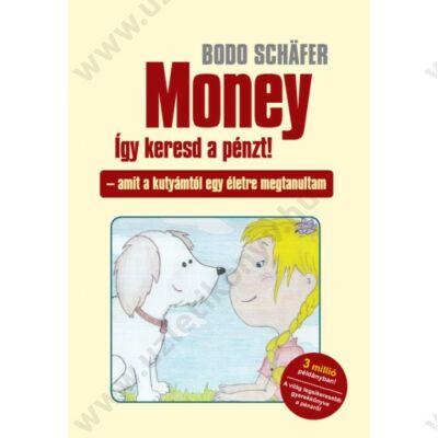 Money - Így keresd a pénzt!