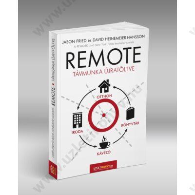 Remote - Távmunka újratöltve - szépséghibás